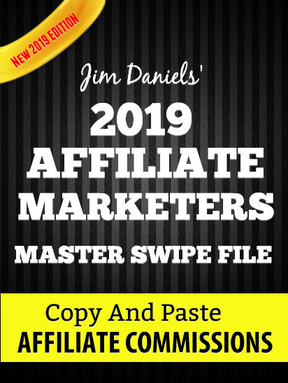 Jim Daniels 2018 Affiliate Marketing Master Swipe File Cover