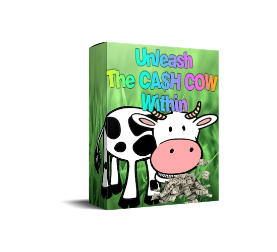 unleash-the-cash-cow-within-featured
