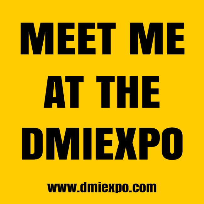 Meet-Me-At-The-DMIExpo